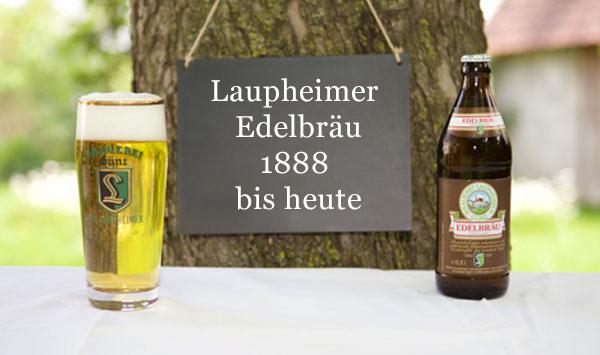 Laupheimer Edelbräu 1888 bis heute